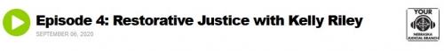 Podcast Episode 4 - Restorative Justice