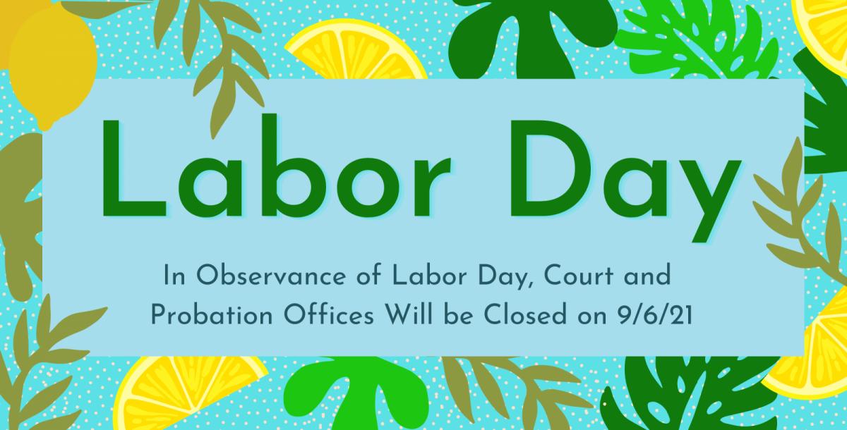 Labor Day Announcement